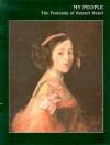 My People: The Portraits Of Robert Henri - Valerie Ann Leeds, Robert Henri
