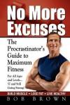 No More Excuses - Bob Brown