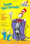 The Cat in the Hat's Learning Library: Inside Your Outside: All About the Human Body - Tish Rabe, Aristides Ruiz