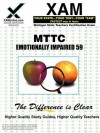 MTTC Emotionally Impaired 59 Teacher Certification Test Prep Study Guide - Sharon Wynne