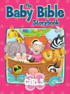 The Baby Bible Storybook for Girls - Robin Currie, Constanza Busaluzzo