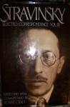 STRAVINSKY: SEL COR V.3 (Stravinsky, Igor//Stravinsky, Selected Correspondence) - Robert Craft, Robert Gottlieb, Eva Resnikova