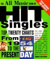 The All Music Book of Hit Singles: Top Twenty Charts from 1954 to the Present Day - Dave McAleer