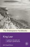 King Lear (Shakespeare Handbooks) - John Russell Brown