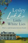 Little White Lies - Lesley Lokko