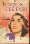Stars In Her Eyes - Betty Cavanna