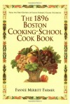 The 1896 Boston Cooking-School Cook Book - Fannie Merritt Farmer