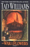 The War of the Flowers (Daw Books Collectors) - Tad Williams