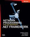 Network Programming for the Microsoft® .NET Framework - Anthony Jones, Jim Ohlund, Lance Olson