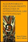 Accountability for Human Rights Atrocities in International Law: Beyond the Nuremberg Legacy - Abrams Ratner, Jason Abrams, Abrams Ratner