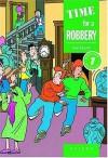 Time For A Robbery - John Escott