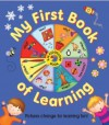 My First Book Of Learning (Kaleidoscope Book) - Nicola Baxter, Rebecca (I) Elliot