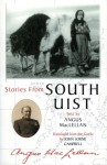 Stories from South Uist - Angus MacLellan, Angus MacClellan, John Lorne Campbell