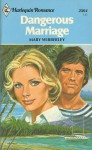 Dangerous Marriage - Mary Wibberley