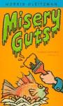Misery Guts - Morris Gleitzman