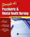 Straight A's in Psychiatric and Mental Health Nursing - Lippincott Williams & Wilkins, Springhouse