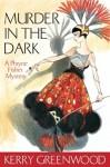 Murder in the Dark (Phryne Fisher, #16) - Stephanie Daniel, Kerry Greenwood