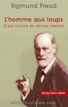 L'homme aux loups - Sigmund Freud, Frédérique Debout, Olivier Mannoni