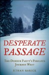 Desperate Passage - Ethan Rarick