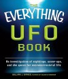 The Everything UFO Book: An Investigation of Sightings, Cover-Ups, and the Quest for Extraterrestial Life - William J. Birnes