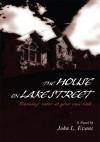 The House On Lake Street - John Evans
