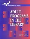 Adult Programs in the Library - Brett W. Lear