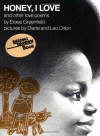 Honey, I Love and Other Love Poems (Reading Rainbow Books) - Eloise Greenfield, Diane Dillon, Leo Dillon