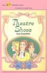 Theatre Shoes - Noel Streatfeild