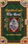Robin Wood Tarot: The Book - Robin Wood