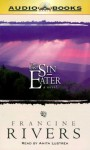 The Last Sin Eater - Francine Rivers, Anita Lustrea