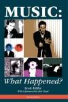 Music: What Happened? - Scott Miller, Bob Lloyd