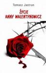 Życie Anny Walentynowicz - Tomasz Jastrun