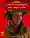 ¿Quienes nos protegen? / Who Keeps Us Safe? - Ellen Catala