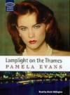 Lamplight on the Thames - Pamela Evans, Annie Aldington