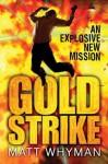 Goldstrike - Matt Whyman