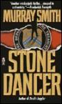 Stone Dancer - Murray Smith