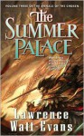 The Summer Palace: Volume Three of the Annals of the Chosen - Lawrence Watt-Evans