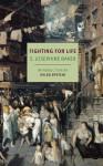 Fighting for Life - S. Josephine Baker, Helen Epstein