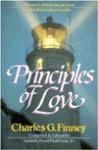 Principles of Love - Charles Grandison Finney, Louis Gifford Parkhurst Jr.