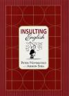 Insulting English - Peter Novobatzky, Ammon Shea