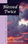 Blessed Twice (Special Edition) - Lynn Galli