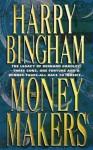 The Money Makers - Harry Bingham