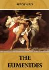 The Eumenides - Aeschylus