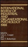 International Review of Industrial and Organizational Psychology, 1988 - Cary L. Cooper