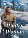 Winter Woman (Harlequin Historical) - Jenna Kernan