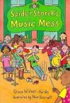 Spider Storch's Music Mess - Gina Willner-Pardo, Nick Sharratt