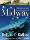 Return to Midway - Robert D. Ballard, Rick Archbold
