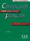 Communication Progressive du Français avec 365 activités, Niveau intermédiaire - Claire Miquel