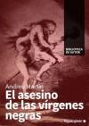 El asesino de las vírgenes negras (Biblioteca de autor) (Spanish Edition) - Andreu Martín