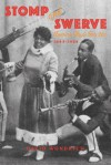 Stomp and Swerve: American Music Gets Hot, 1843-1924 - David Wondrich